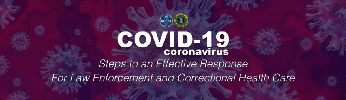 Steps To An Effective Response To COVID-19 – MCSA/NCCHC Webinar