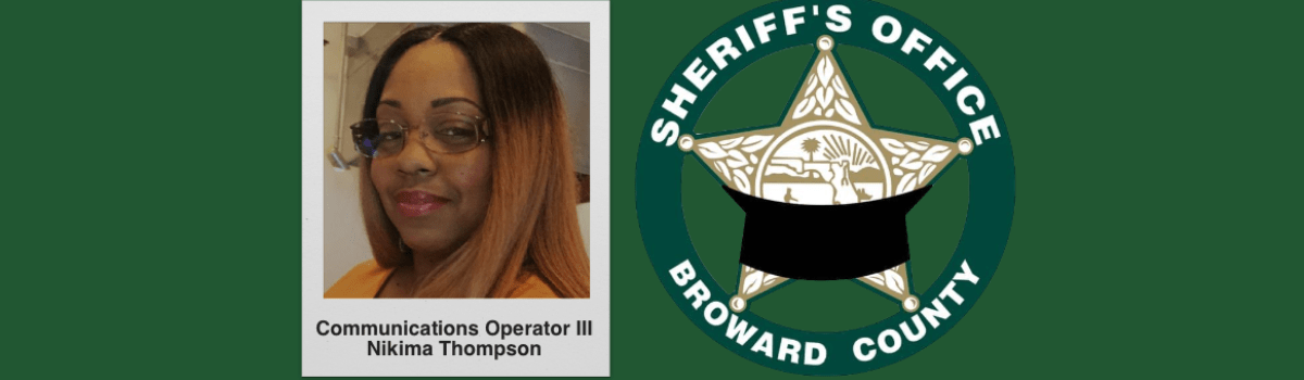 Broward County Communications Operator Nikima Thompson – Death Due To Coronavirus