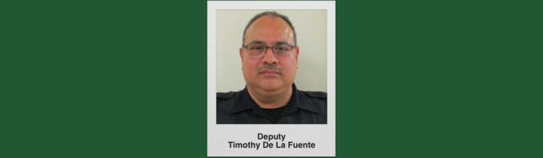 Deputy Timothy De La Fuente - Death Due To Coronavirus