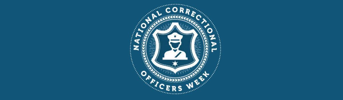 National Correctional Officers Week 2020 Across America