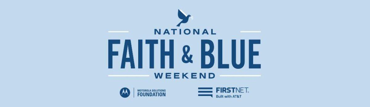 2nd 'Faith & Blue Weekend' Will Be Largest Police-Community Outreach Initiative